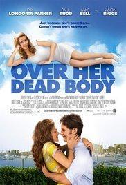 Film Jen přes její mrtvolu - Over Her Dead Body