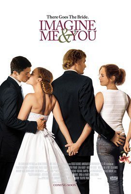 Film Svatba ve třech,  Imagine Me & You